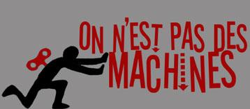 on n'est pas des machines